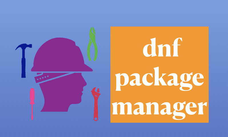 dnf Package manager utility RHEL / CentOS 8 / Fedora