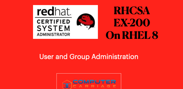 RHCSA Exam (EX200) User and group Administration